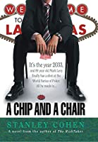 A Chip And A Chair: The 2033 World Series of Poker