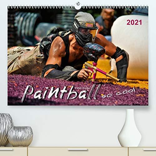 Paintball - so cool (Premium, hochwertiger DIN A2 Wandkalender 2021, Kunstdruck in Hochglanz)