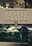 Pebble Island: The Falklands War 1982 (Elite Forces Operations Series)