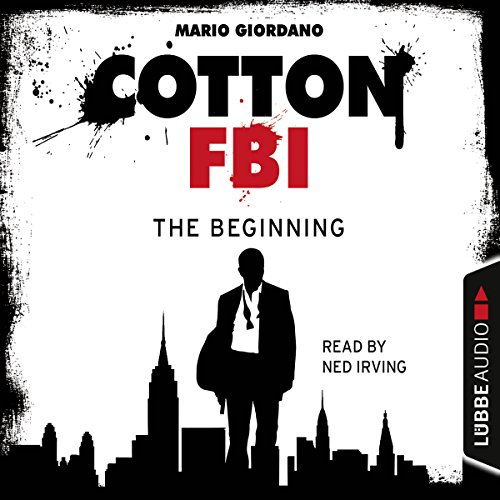 The Beginning (Cotton FBI 1) audiobook cover art