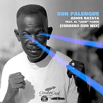 Adiós Batata (Cerrero Dub Mix)