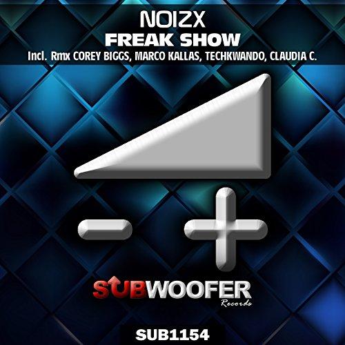 Freak Show (Corey Biggs Remix)