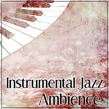 Instrumental Jazz Ambience - Relieve Stress, Cafe Jazz, Soft Background Music, Ambient Jazz