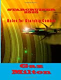 Starcruiser 2525: Rules for Starship Combat