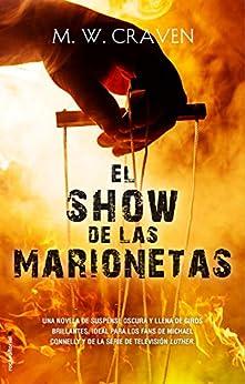 El show de las marionetas (Serie Washington Poe 1) (Thriller y suspense) PDF EPUB Gratis descargar completo