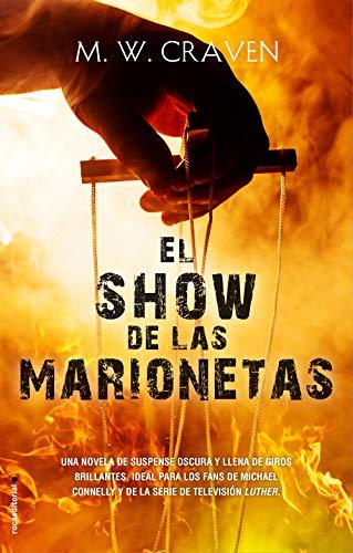 El show de las marionetas (Serie Washington Poe 1) (Thriller y suspense)