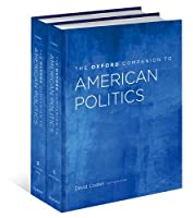 The Oxford Companion to American Politics