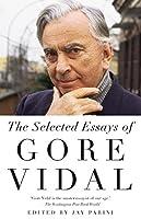 Selected Essays of Gore Vidal (Vintage International)