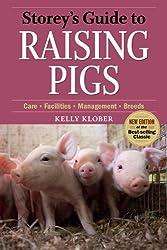 Storey's Guide to Raising Pigs #hogs #homesteading #farmer