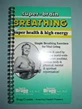 Bragg System of Super-Brain Breathing for Health and Energy