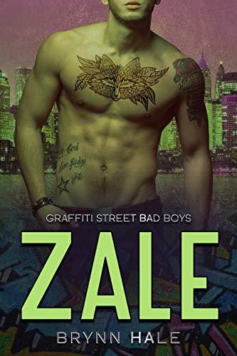 ZALE (Graffiti Street Bad Boys Book 2)