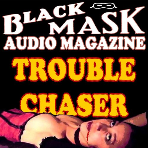 Trouble Chaser Audiobook By Paul Cain cover art