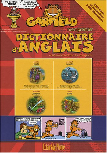 Mon premier dictionnaire d'anglais Garfield : 2000 Mots et expressions