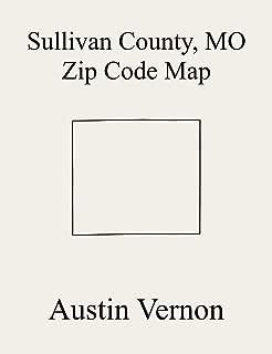 Sullivan County, Missouri Zip Code Map: Includes Bowman, Duncan, Taylor, Buchanan, Liberty, Morris, Penn, Pleasant Hill, Polk, Clay, Jackson, and Union