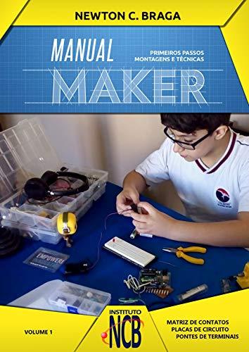 Manual Maker - Primeiros Passos: Montagens e Técnicas