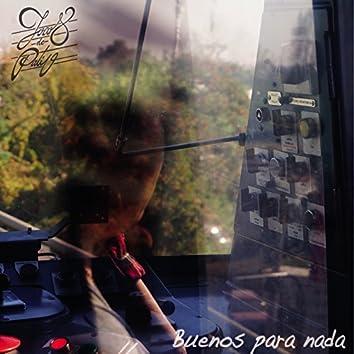Buenos para Nada - EP