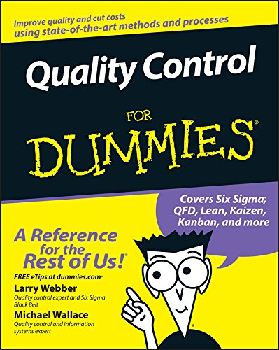 Compare Textbook Prices for Quality Control for Dummies 1 Edition ISBN 9780470069097 by Webber, Larry,Wallace, Michael