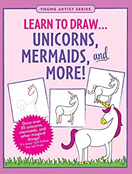 Learn to Draw.. Unicorns Mermaids & More  Easy Step-by-Step Drawing Guide