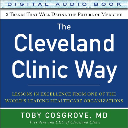 The Cleveland Clinic Way audiobook cover art