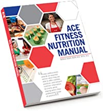 ACE Fitness Nutrition Manual