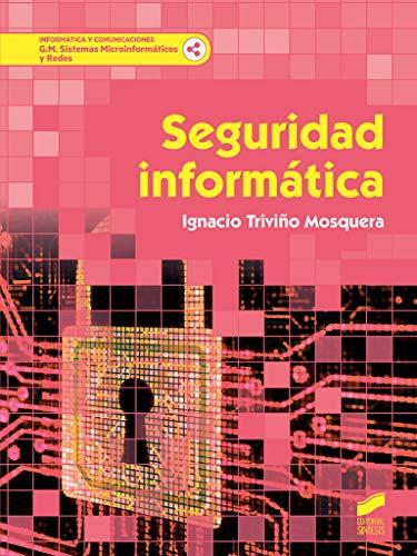 Seguridad informática: 60 (Informática y comunicaciones)
