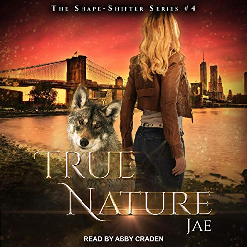 True Nature: Shape-Shifter, Book 4