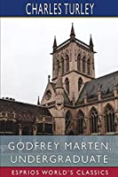 Godfrey Marten, Undergraduate (Esprios Classics)