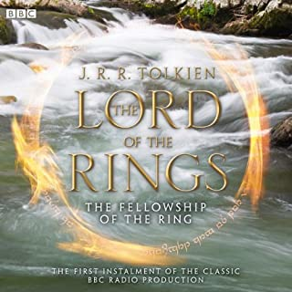 The Lord of the Rings: The Fellowship of the Ring (Dramatised) audiobook cover art
