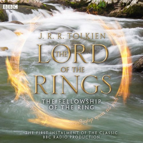 Couverture de The Lord of the Rings: The Fellowship of the Ring (Dramatised)