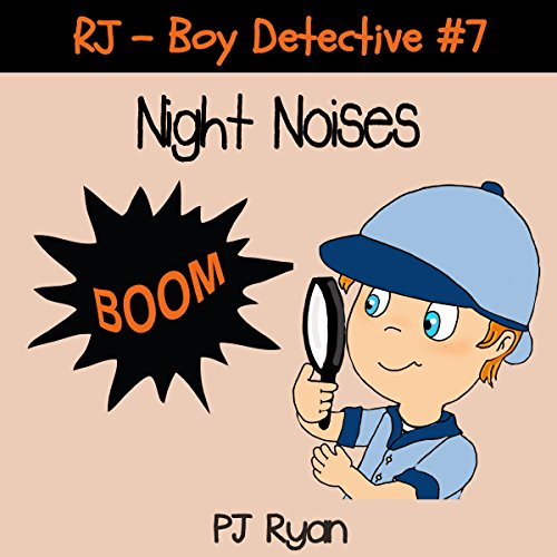 RJ - Boy Detective #7: Night Noises cover art