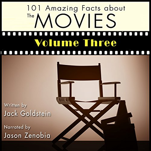 101 Amazing Facts About the Movies: Volume 3 audiobook cover art