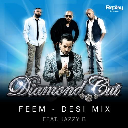 Diamond Cut feat. Jazzy B