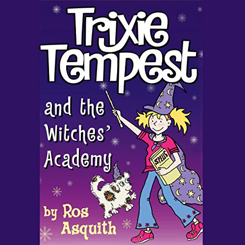 Trixie Tempest and the Witches' Academy audiobook cover art
