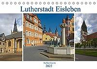 Lutherstadt Eisleben (Tischkalender 2022 DIN A5 quer): Die Lutherstadt Eisleben liegt im Landkreis Mansfeld-Suedharz. (Monatskalender, 14 Seiten )