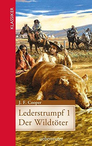 Buchseite und Rezensionen zu 'Lederstrumpf: Der Wildtöter' von Cooper, James F.