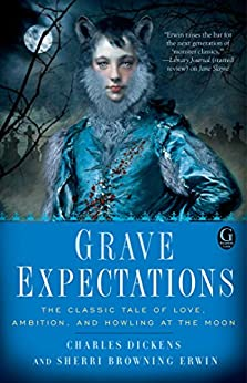 Grave Expectations by [Sherri Browning Erwin, Charles Dickens]