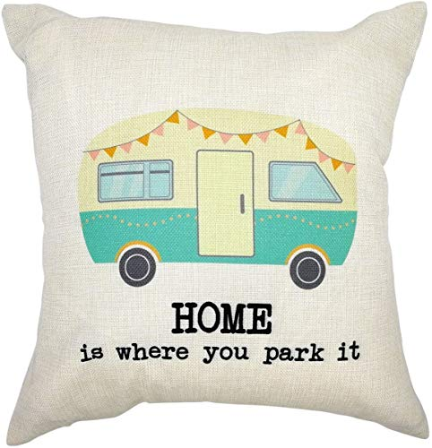 BONRI Decorative Throw Pillow Case Cushion Covers, 18 x 18 Inches, Home is Where You Park It RV, for Camping Camper, Sofa Couch Bed Decor