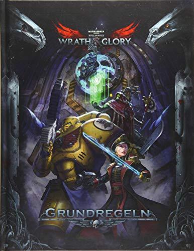 WH40K Wrath & Glory - Regelbuch HC (Wrath & Glory Rollenspiel / Regelwerke)