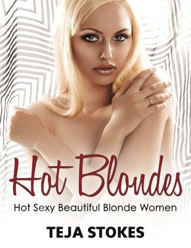 Hot Blondes: Hot Sexy Beautiful Blonde Women (Lingerie Girls)