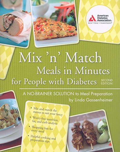 Mix 'n' Match Meals in Minutes for People with Diabetes: A No-Brainer Solution to Meal Preparation