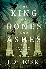 The King of Bones and Ashes (Witches of New Orleans Book 1)