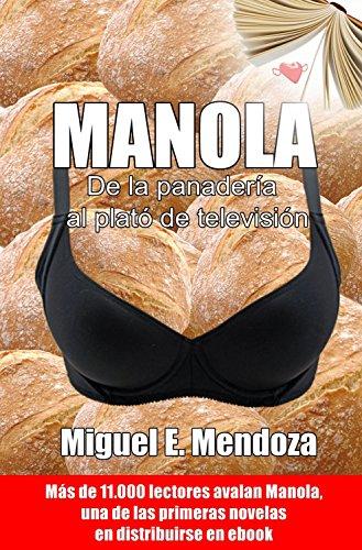 Manola eBook: Mendoza, Miguel E: Amazon.es: Tienda Kindle
