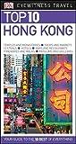 Hong Kong. Top 10. Eyewitness Travel Guide (DK Eyewitness Travel Guide) [Idioma Inglés] (Pocket Travel Guide)