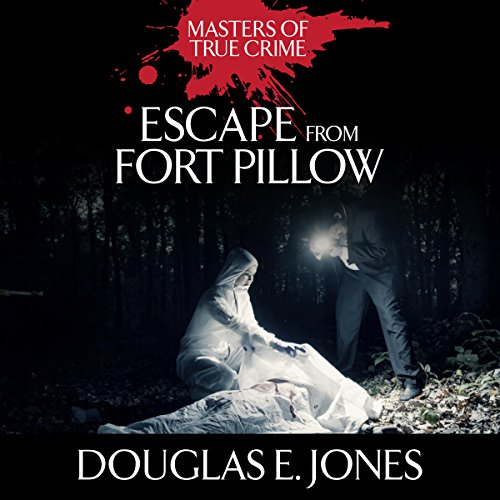 『Escape From Fort Pillow』のカバーアート