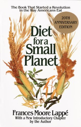 Diet for a Small Planet: The Book That Started a Revolution in the Way Americans Eat (English Edition)