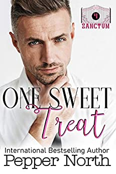 One Sweet Treat:  A SANCTUM Novel by [Pepper North]