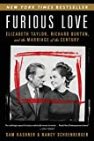 Image of Furious Love: Elizabeth Taylor, Richard Burton, and the Marriage of the Century