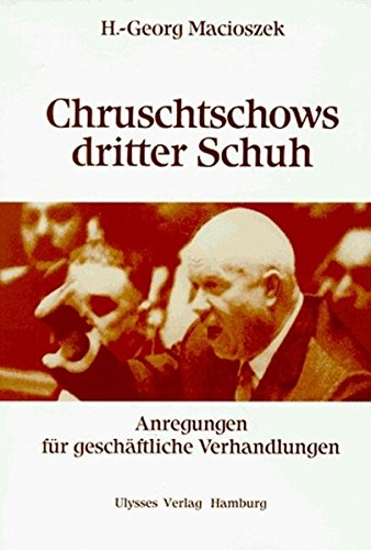 Macioszek H.-Georg, Chrustschows dritter Schuh