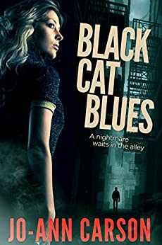 Black Cat Blues (Vancouver Blues Suspense Series Book 1) by [Jo-Ann Carson]