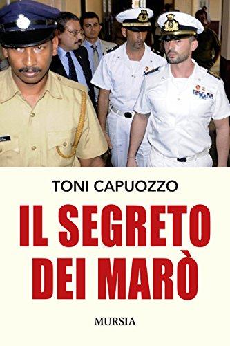 Il segreto dei Marò